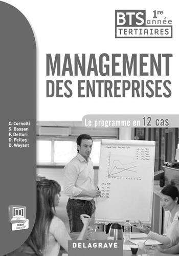9782206200149: Management des entreprises 1e ann�e BTS : Professeur