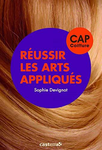 9782206300115: Réussir les arts appliqués CAP coiffure