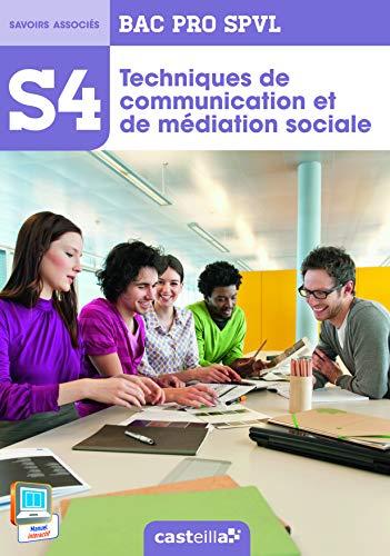 9782206300276: Techniques de communication et de médiation sociale S4 Bac Pro SPVL