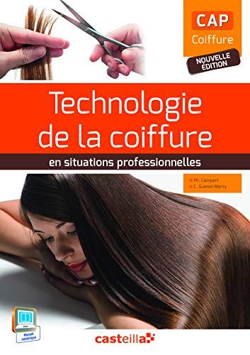 9782206301617: Technologie de la coiffure en situation professionnelle CAP coiffure : Livre de l'�l�ve