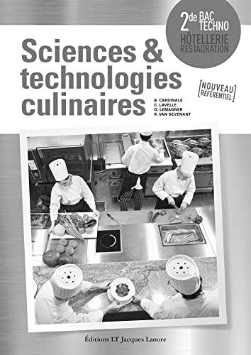 Sciences et technologies culinaires seconde : Livre du professeur