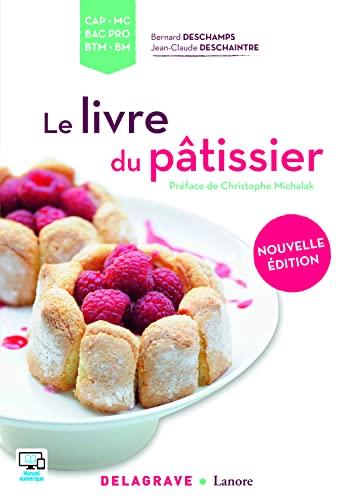9782206302379: Le livre du pâtissier CAP, MC, Bac Pro, BTM, BM - édition 2016