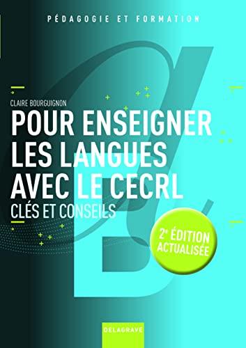 9782206400273: Pour enseigner les langues avec le CECRL : Clés et conseils