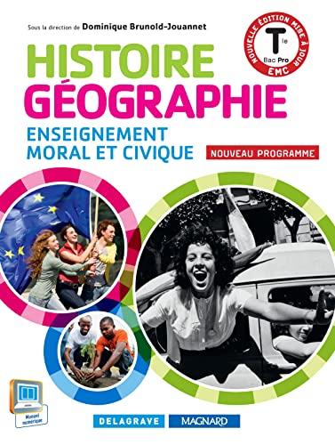 9782206400488: Histoire-G�ographie Enseignement moral et civique Tle Bac pro : Livre de l'�l�ve