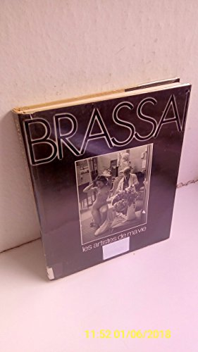 Les artistes de ma vie (French Edition) (9782207100622) by Brassai