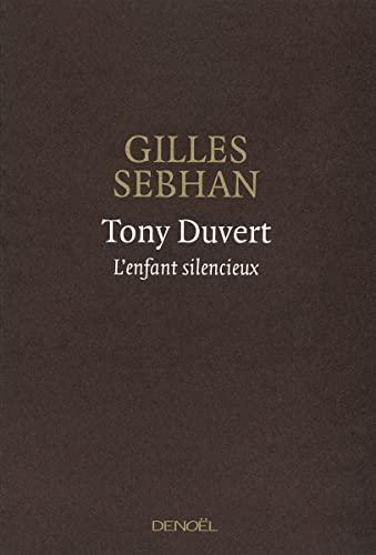 9782207101230: Tony Duvert: L'enfant silencieux (Romans français)