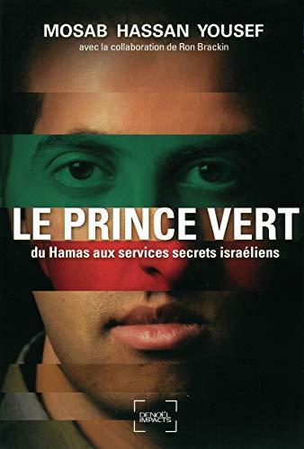 9782207109182: Le prince vert