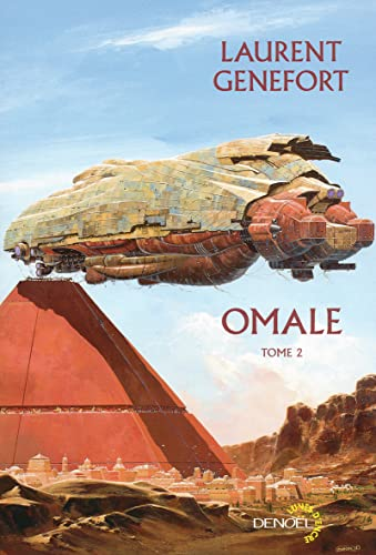 Omale (Tome 2): L'aire humaine: Laurent Genefort