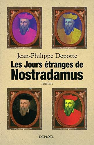 9782207110294: Les jours étranges de Nostradamus