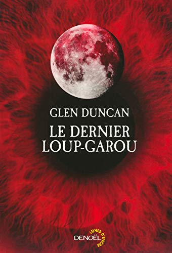 Le Dernier Loup-Garou: Glen Duncan