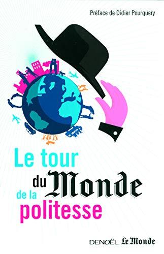 9782207113165: Le tour du Monde de la politesse