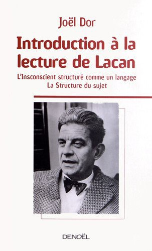 Introduction à la lecture de Lacan: Joël Dor