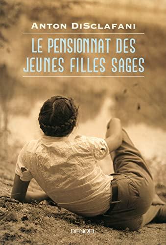 9782207114155: Le Pensionnat des jeunes filles sages