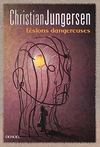 Lésions dangereuses (Suspense): Jungersen,Christian