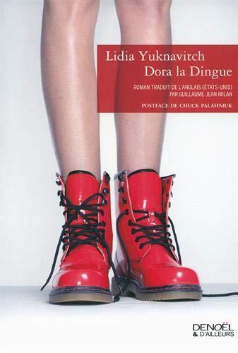 Dora La Dingue: Lidia Yuknavitch