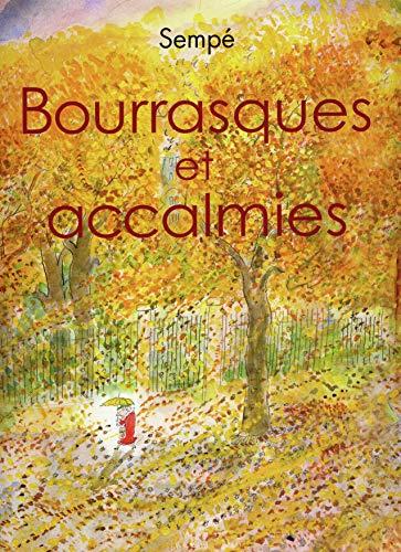 Bourrasques et accalmies: Jean Jacques Sempe