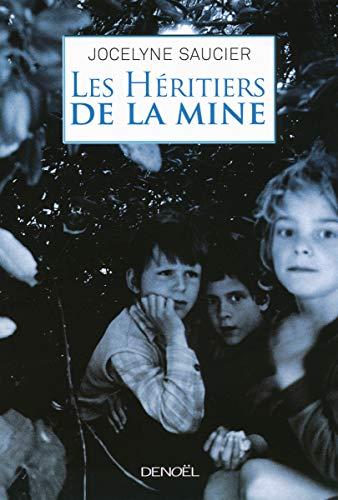 9782207117255: Les héritiers de la mine