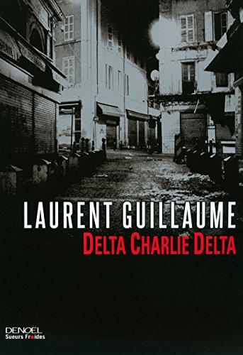 DELTA CHARLY DELTA: GUILLAUME LAURENT