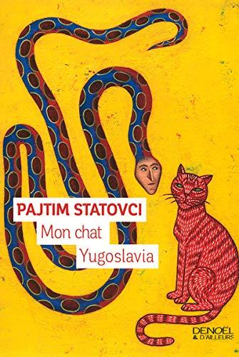 9782207118771: Mon chat Yugoslavia