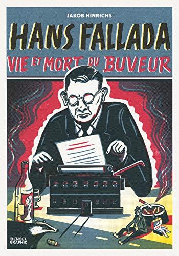 9782207131114: Hans Fallada: Vie et mort du buveur