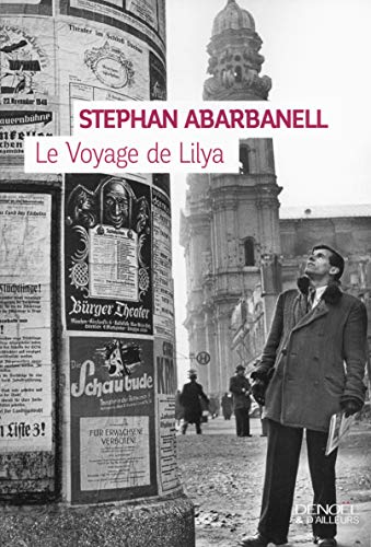 9782207133859: Le Voyage de Lilya (Denoël & d'ailleurs)