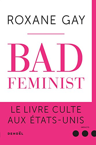 9782207139646: BAD FEMINIST (IMPACTS) (French Edition)