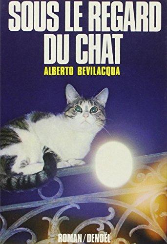 9782207218822: Sous le regard du chat