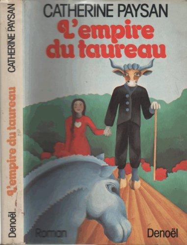 9782207220658: L'empire du taureau (French edition)