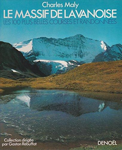 9782207222898: Le Massif de la Vanoise - Les 100 plus belles courses et randonn�es -