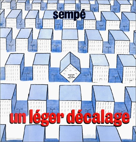 Un leger decalage (French Edition): Sempe