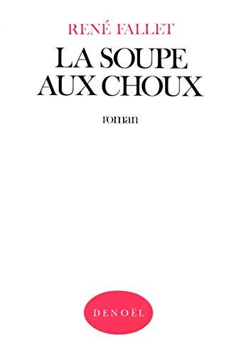 9782207226100: La Soupe Aux Choux