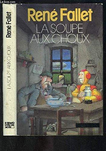 9782207226476: la soupe aux choux (relie)