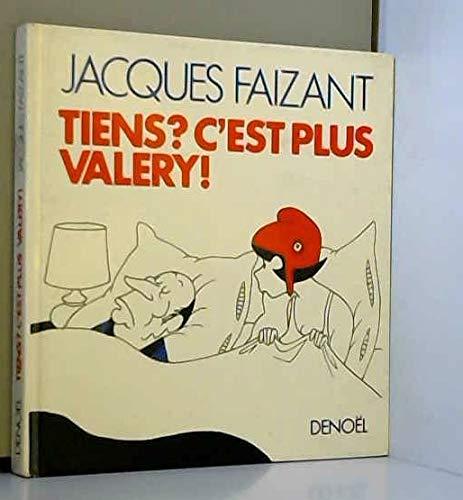 Tiens? C'est plus Valéry! Faizant,Jacques: Faizant,Jacques