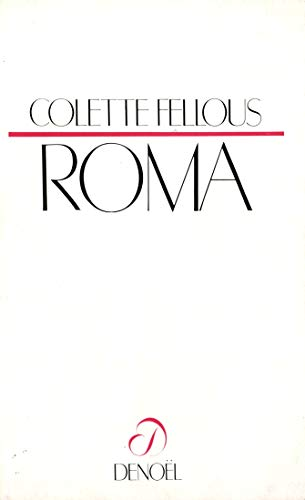 Roma (French Edition) (2207228339) by Colette Fellous
