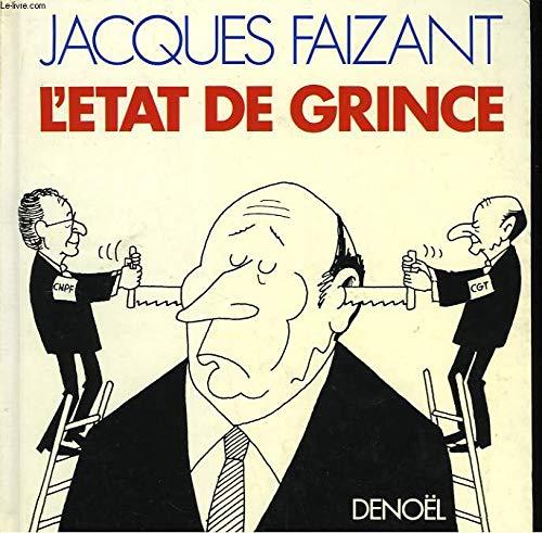 L'Etat de grince (Humour) (French Edition): Faizant, Jacques