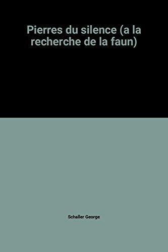 9782207228593: Pierres du silence (a la recherche de la faun)