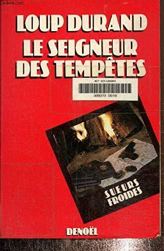 9782207228838: Le seigneur des tempetes: Roman (Collection Sueurs froides) (French Edition)