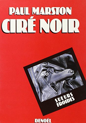 Cire noir: Roman (Sueurs froides) (French Edition) (2207229041) by Paul Marston