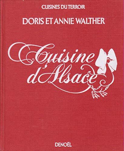 La Cuisine D Alsace By Walther Doris Et Annie Denoel