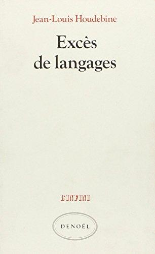 9782207230732: Excès de langages: Hölderlin, Joyce, Duns Scot, Hopkins, Cantor, Sollers (Collection L'Infini) (French Edition)