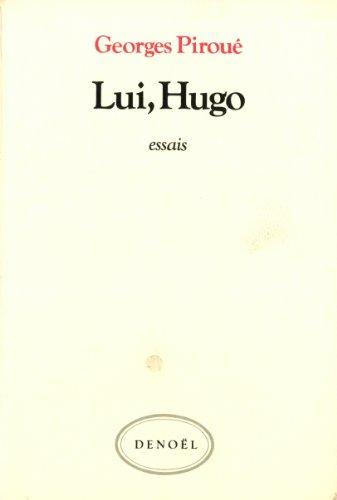 Lui, Hugo. Essais.: HUGO]. HUGO (Victor)].