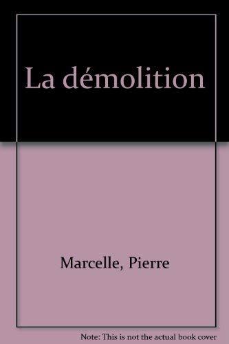 9782207231531: La démolition