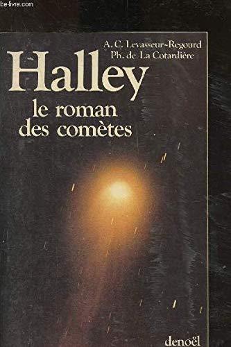 9782207231609: Halley, le roman des comètes (French Edition)