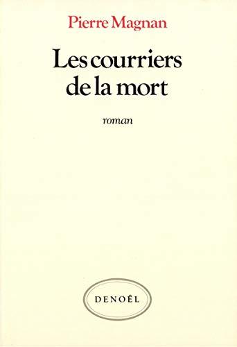 9782207232149: Les Courriers de la mort