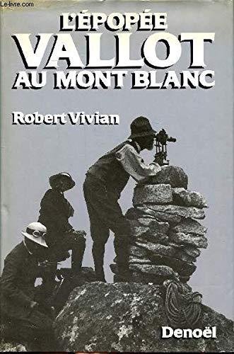 9782207232514: L'épopée Vallot au Mont-Blanc