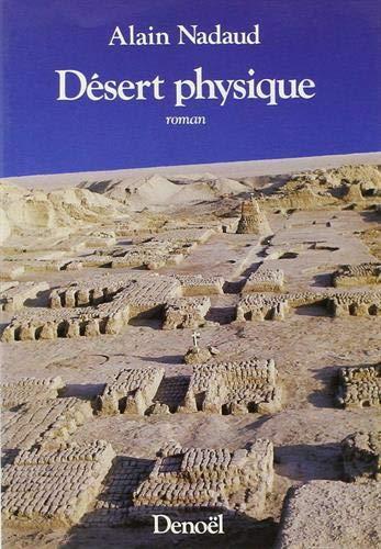 9782207234044: desert physique