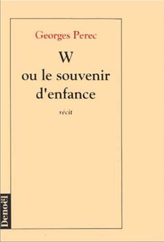 9782207234914: W, ou, Le Souvenir d'enfance