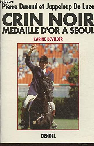 9782207235171: Crin noir: Pierre Durand et Jappelou De Luze (French Edition)