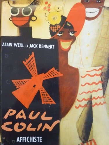 Paul Colin, affichiste (French Edition): Weill, Alain