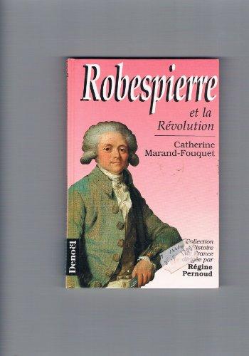 9782207235706: Robespierre et la Révolution
